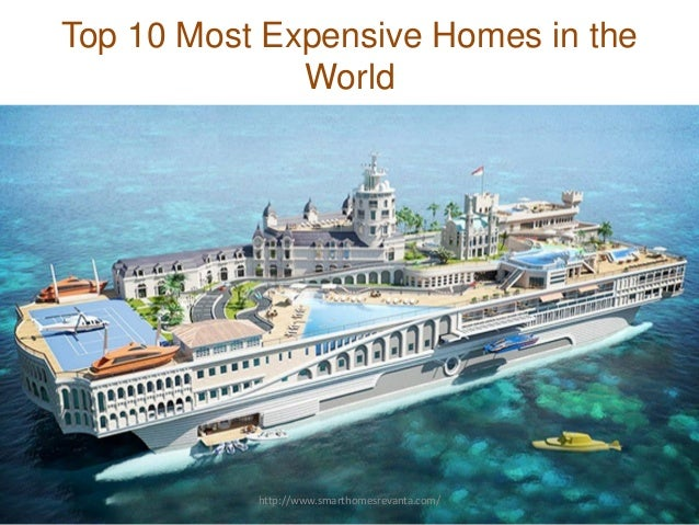 Top 10 expensive homes in world for Top 10 biggest houses in the world
