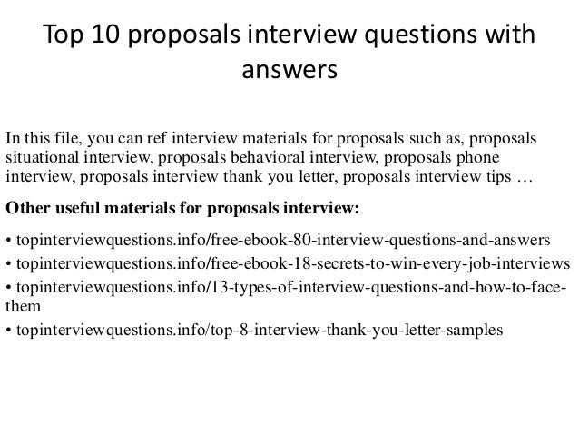 Top 10 Proposals Interview Questions With Answers In This File, You Can Ref  Interview Materials