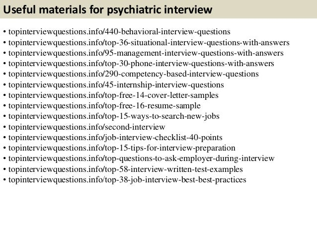 Useful Materials For Psychiatric Interview .