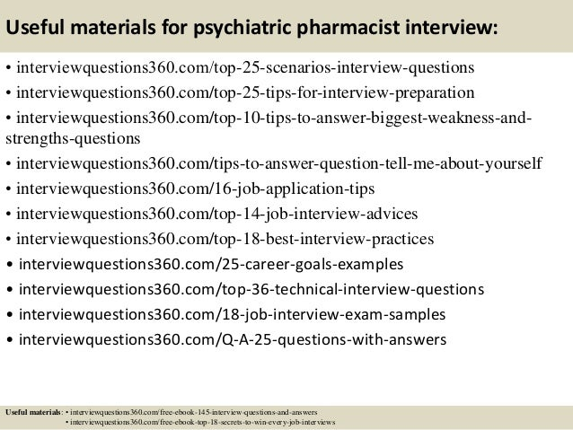 ... 14. Useful Materials For Psychiatric Pharmacist Interview: ...