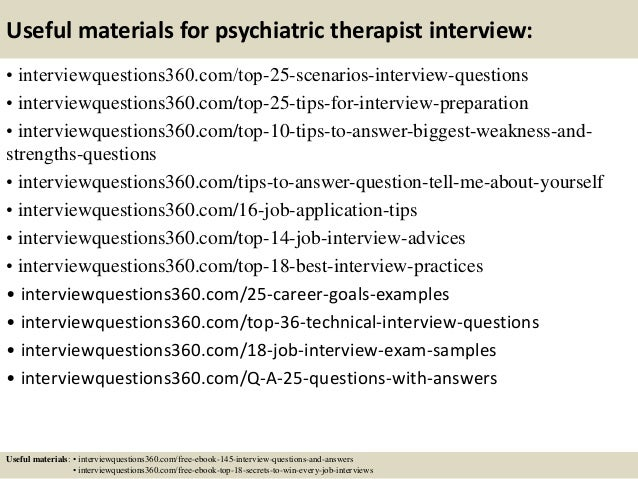 ... 14. Useful Materials For Psychiatric Therapist Interview: ...