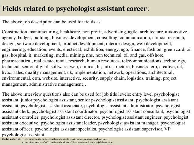 Exceptional ... 18. Fields Related To Psychologist Assistant Career: The Above Job  Description ...