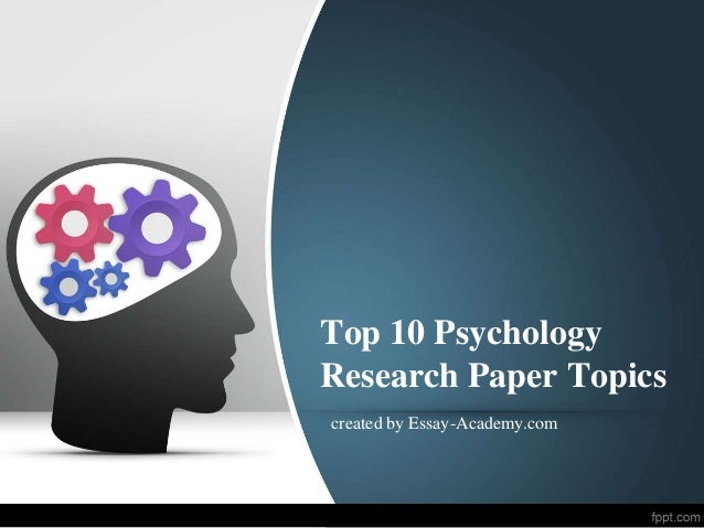 psychology paper ideas