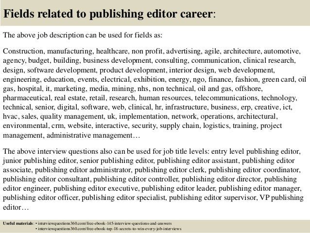 Top  Publishing Editor Interview Questions And Answers