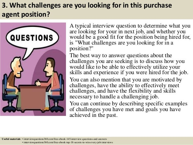 Top  Purchase Agent Interview Questions And Answers