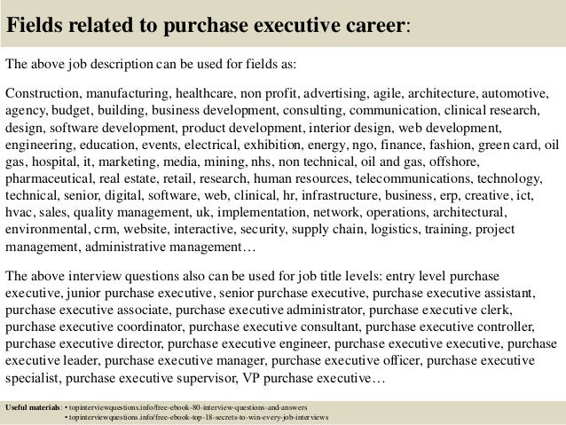 Top  Purchase Executive Interview Questions And Answers