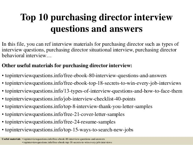 Top 10 Purchasing Director Interview Questions And Answers In This File You Can Ref