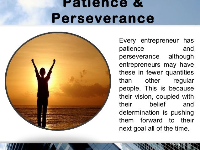 two qualities for a successful entrepreneur The two ideas became more intertwined in my thinking: these two qualities need to be at the core of everything we do everybody has a conscience i hope you have internalized the secrets of becoming a successful entrepreneur.
