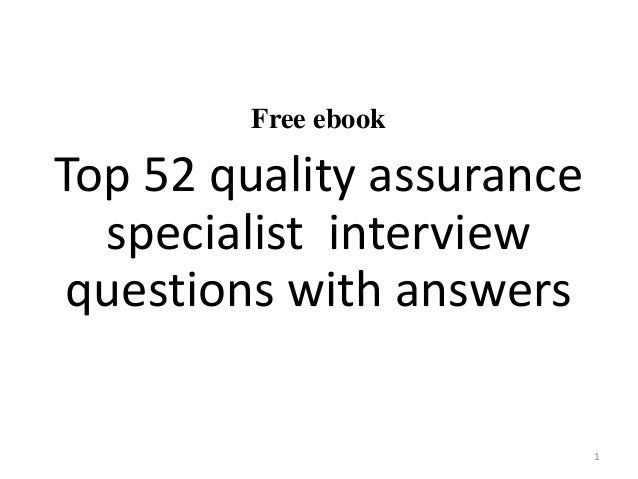 free ebook top 52 quality assurance specialist interview questions with answers 1 - Qa Interview Questions And Answers Quality Assurance Interview