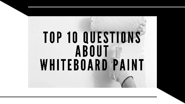 1. MUST THE SURFACE OF THE WHITEBOARD PAINTED WALL BE 100% SMOOTH? Yes, it needs to be perfectly smooth. It's very importa...