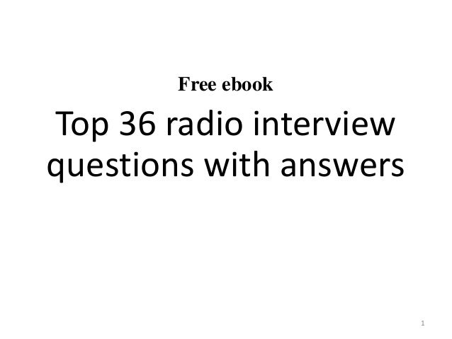 Free ebook Top 36 radio interview questions with answers 1