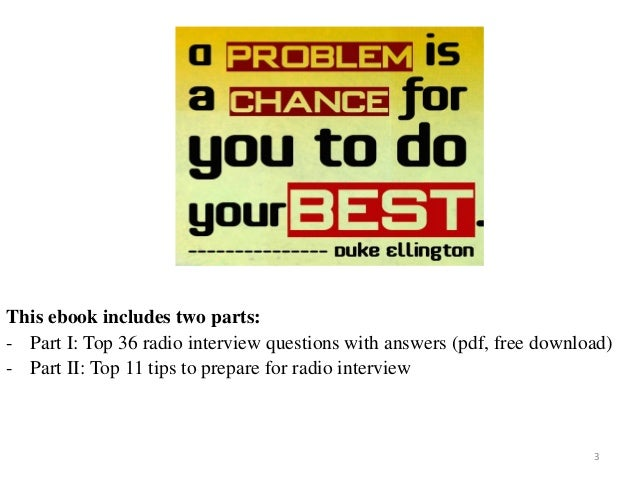 3 This ebook includes two parts: - Part I: Top 36 radio interview questions with answers (pdf, free download) - Part II: T...