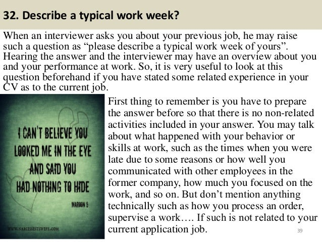 """32. Describe a typical work week? When an interviewer asks you about your previous job, he may raise such a question as """"p..."""