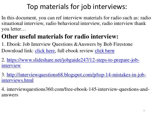 Top materials for job interviews: In this document, you can ref interview materials for radio such as: radio situational i...