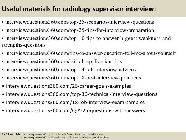 14 useful materials for radiology supervisor interview - Supervisor Interview Questions
