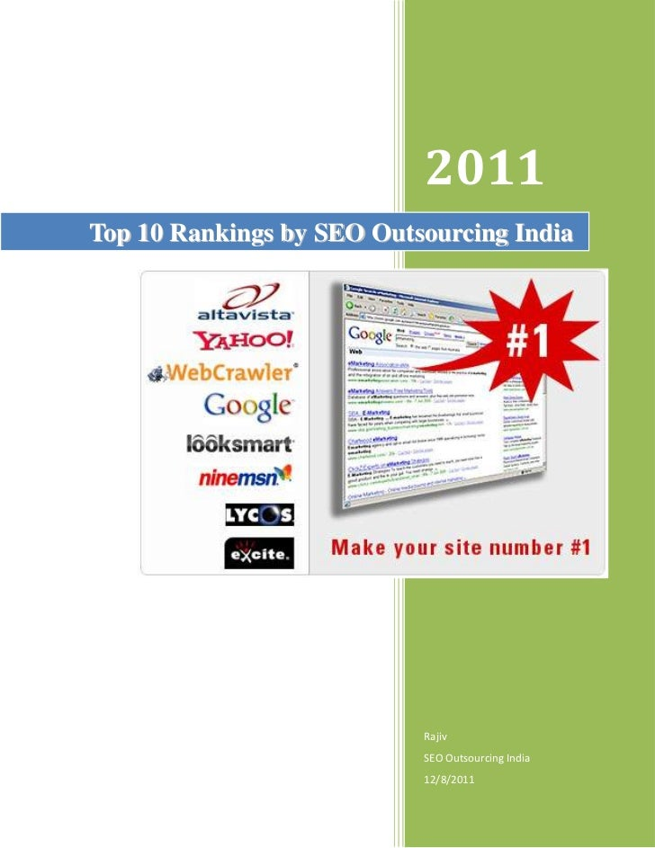 2011Top 10 Rankings by SEO Outsourcing India                           Rajiv                           SEO Outsourcing Ind...