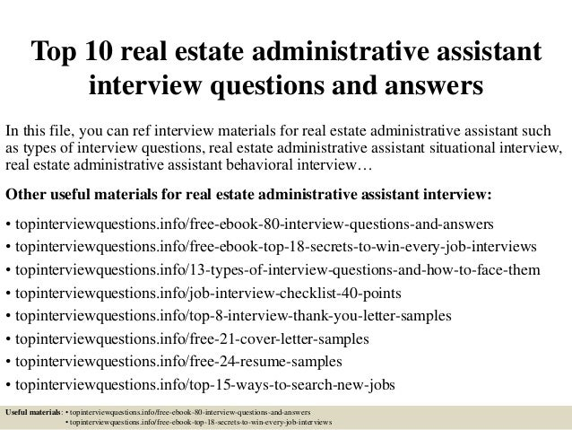 Perfect Top 10 Real Estate Administrative Assistant Interview Questions And Answers  In This File, ...
