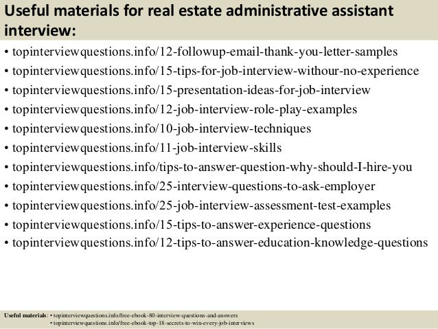 ... 14. Useful Materials For Real Estate Administrative Assistant Interview:  ...