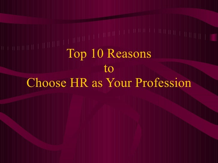 Top 10 Reasons to Choose HR as Your Profession