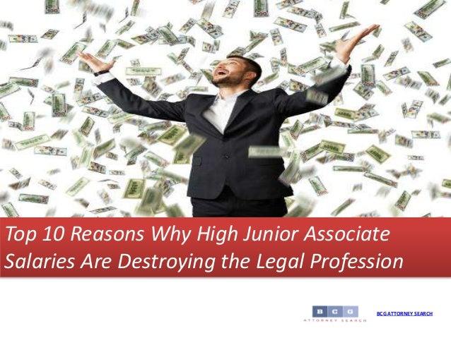 Top 10 Reasons Why High Junior Associate Salaries Are
