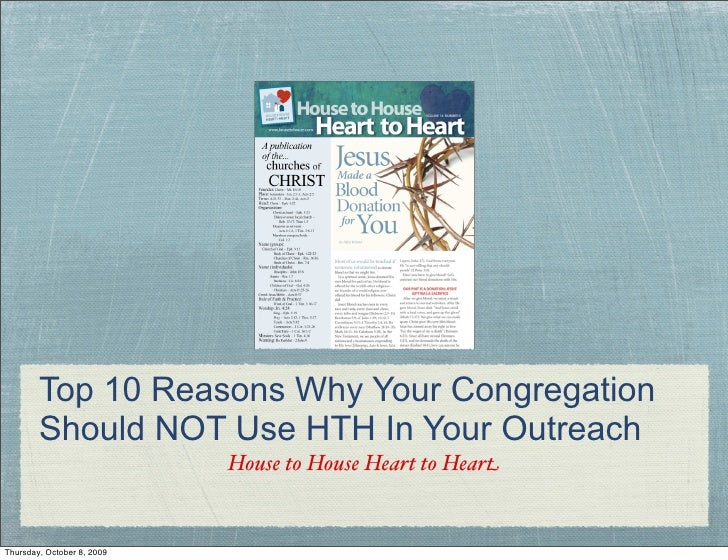 Top 10 Reasons Why Your Congregation         Should NOT Use HTH In Your Outreach                             House to Hous...