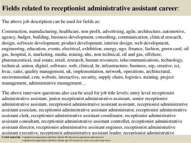 ... 17. Fields Related To Receptionist Administrative Assistant ...  Administrative Assistant Interview Questions