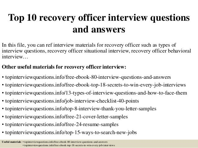 top 10 recovery officer interview questions and answers in this file you can ref interview