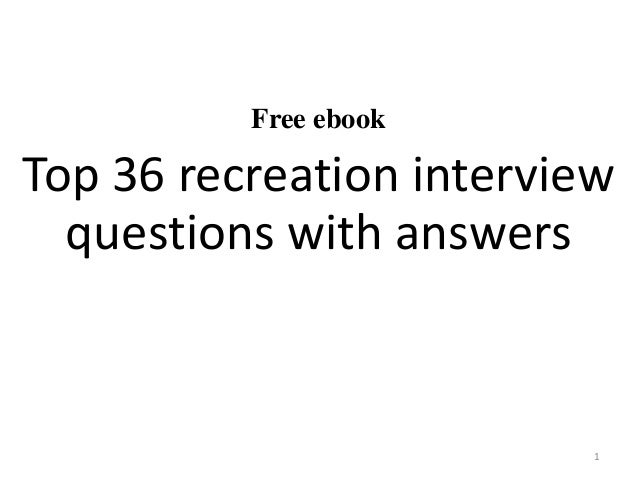 Top 36 recreation interview questions with answers pdf free ebook top 36 recreation interview questions with answers 1 fandeluxe Choice Image