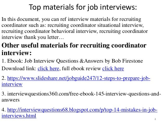... Tips To Prepare For Recruiting Coordinator Interview; 4.