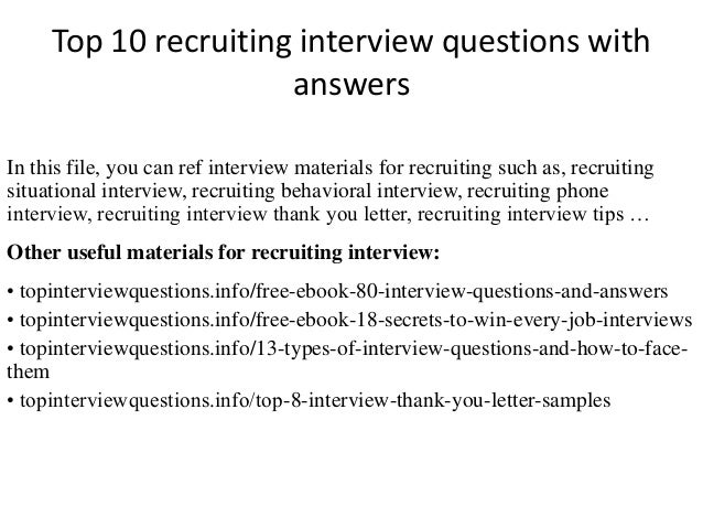 Top 10 Recruiting Interview Questions With Answers In This File, You Can  Ref Interview Materials ...