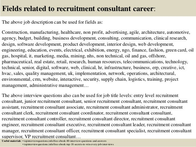Top 10 recruitment consultant interview questions and answers 17 fields related to recruitment consultant career the above job description thecheapjerseys Choice Image