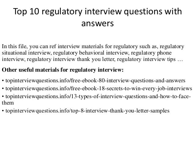 Top 10 regulatory interview questions with answers