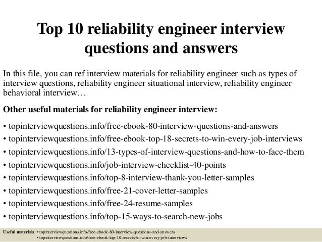 Top 10 Reliability Engineer Interview Questions And Answers In This File,  You Can Ref Interview ...  Reliability Engineer Resume