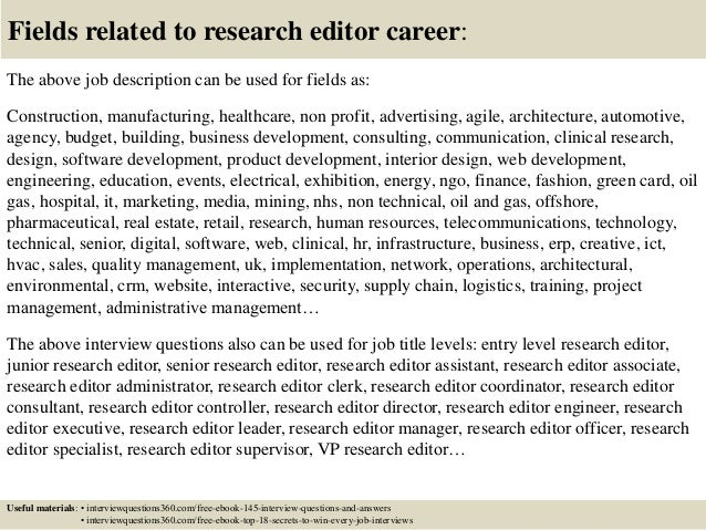 ... 18. Fields Related To Research Editor Career: The Above Job Description  ...