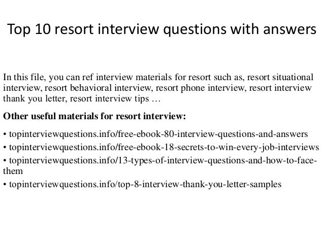 Top 10 Resort Interview Questions With Answers In This File, You Can Ref  Interview Materials ...