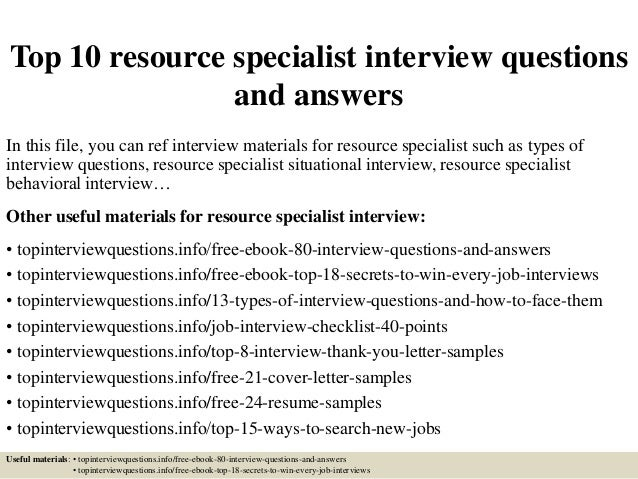 Top 10 resource specialist interview questions and answers top 10 resource specialist interview questions and answers in this file you can ref interview fandeluxe Gallery