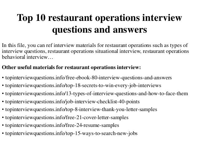 Top 10 Restaurant Operations Interview Questions And Answers In This File,  You Can Ref Interview ...