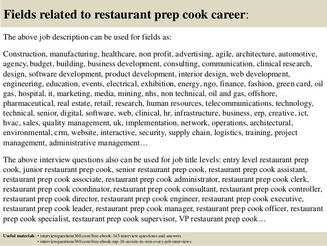 ... 18. Fields Related To Restaurant Prep Cook Career: The Above Job  Description ...  Prep Cook Job Description
