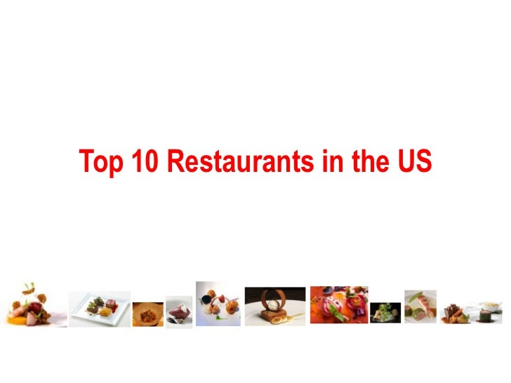 Top 10 Restaurants in the US<br />