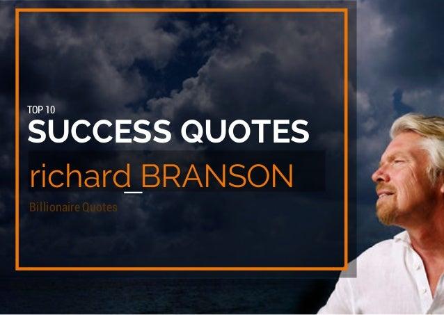 SUCCESS QUOTES richard BRANSON TOP 10 Billionaire Quotes