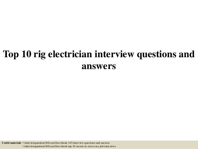 Top 10 rig electrician interview questions and answers