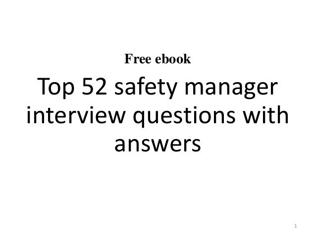 top 10 safety manager interview questions and answers