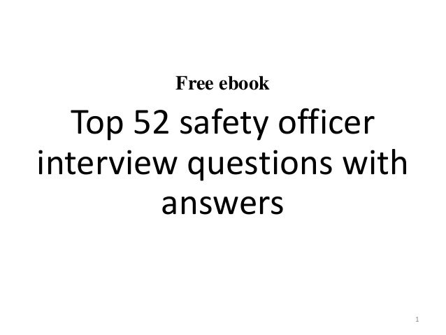 Free ebook Top 52 safety officer interview questions with answers 1