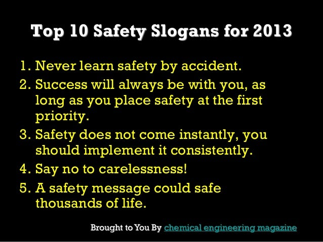 top 10 safety slogans for 2013