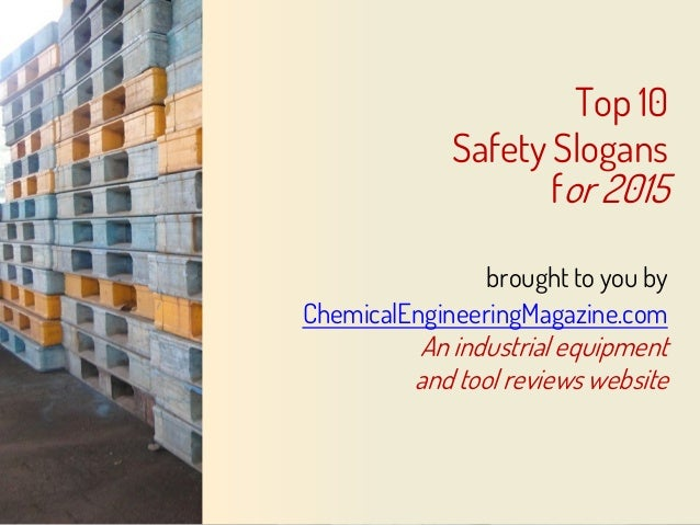 top 10 safety slogans for 2015