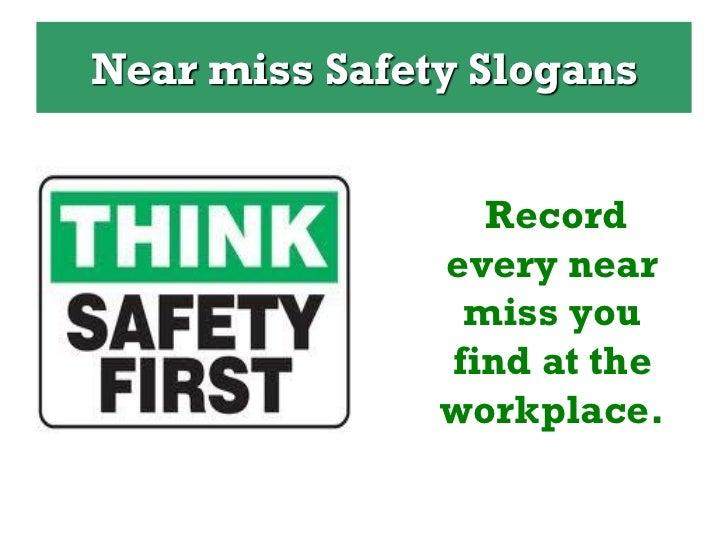 top 10 safety slogans near miss