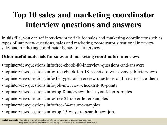 top 10 sales and marketing coordinator interview questions and answers in this file - Marketing Coordinator Interview Questions And Answers