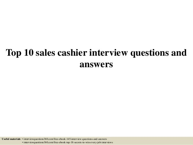 top 10 sales cashier interview questions and answers
