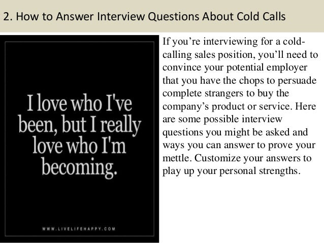 ... And Fit The Job Requirements; 6. 2. How To Answer Interview Questions  ...
