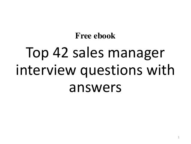 Free ebook Top 42 sales manager interview questions with answers 1